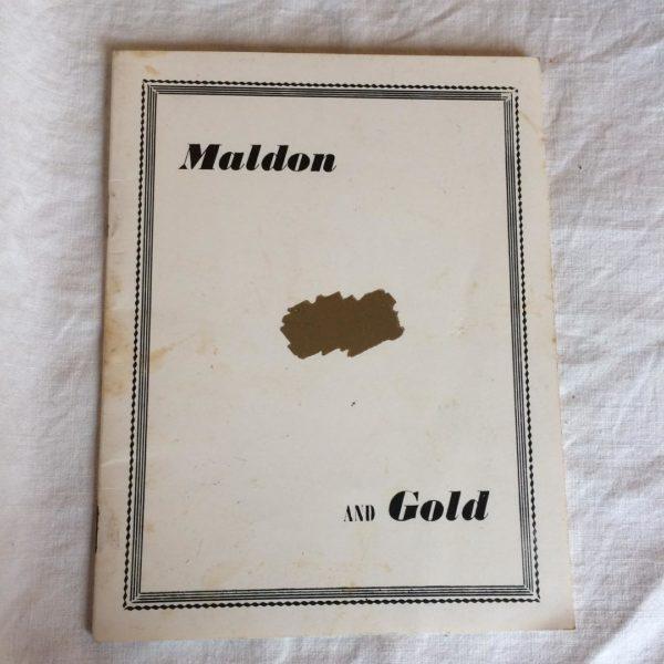Maldon and gold